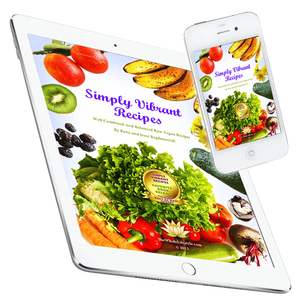 Raw vegan recipes the whole lifestyle get our e book here forumfinder Gallery