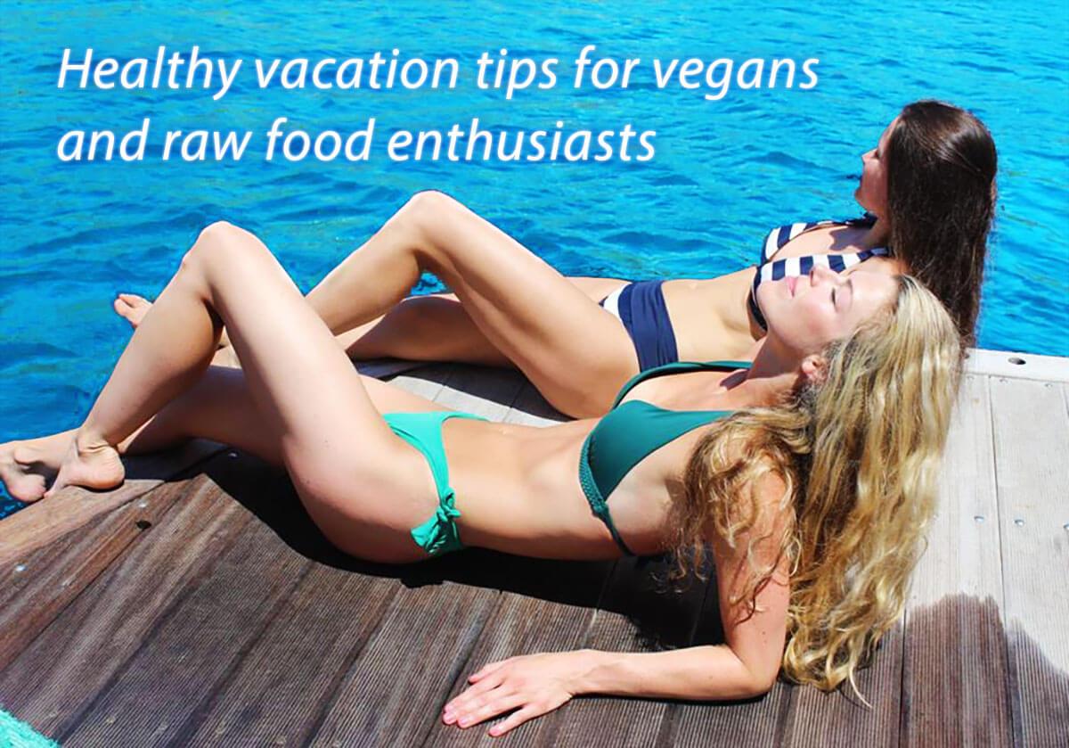 Healthy vacation tips